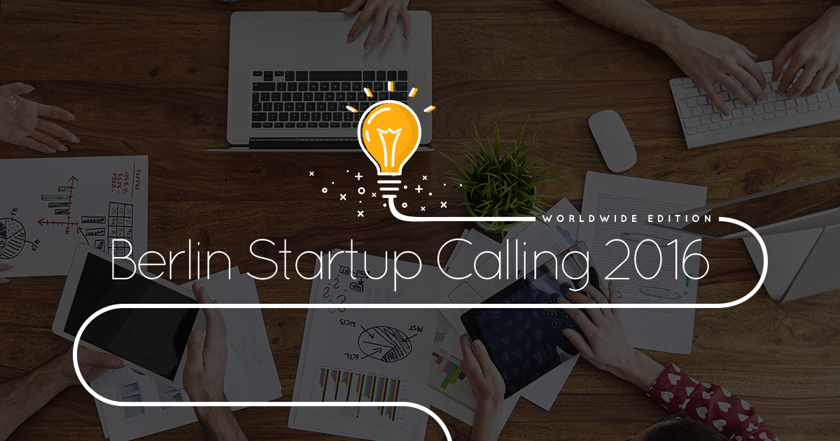 Berlin Startup Calling 2016