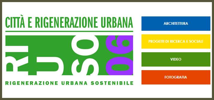 Concorso RI.U.SO. 06 - Città e Rigenerazione Urbana