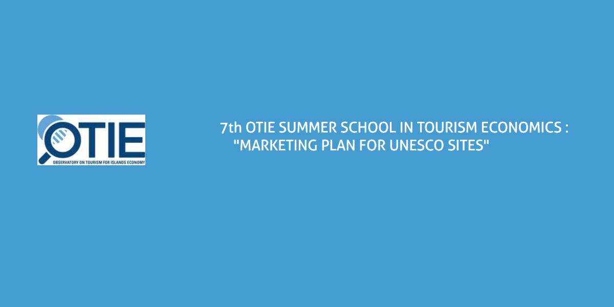 Summer School OTIE in Marketing plan for UNESCO sites