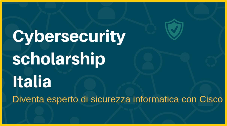 Cisco - 1.000 borse di studio per diventare esperti in sicurezza digitale
