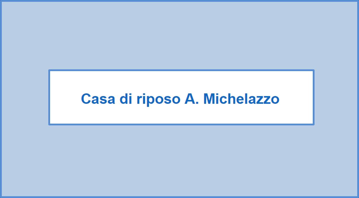 Casa di riposo Michelazzo - Selezioni per assunzioni di OSS