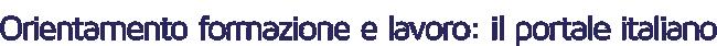 Orientamento formazione e lavoro: il portale itali